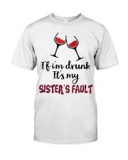 Wine Sister Fault Classic T-Shirt thumbnail