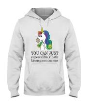 Unicorn You Can Just Hooded Sweatshirt thumbnail