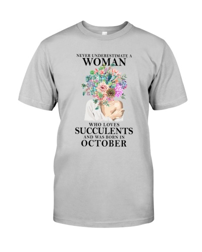 Never Underestimate A Woman Was Born In October