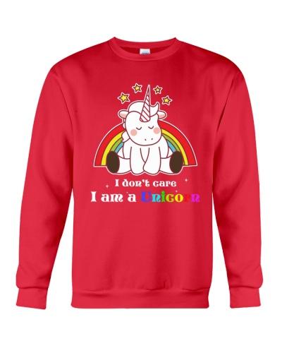 I dont care I am a unicorn