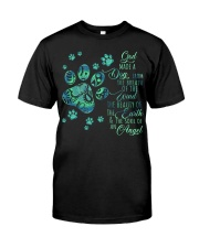 Dog God Made Classic T-Shirt front