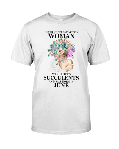 Never Underestimate A Woman Was Born In June