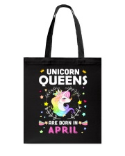 Unicorn Queens Are Born In April Tote Bag tile