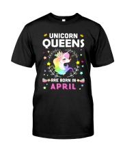 Unicorn Queens Are Born In April Classic T-Shirt tile