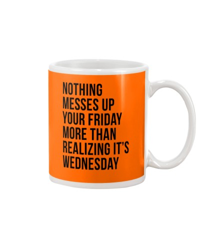 Funny - Nothing Meses Up Your Friday