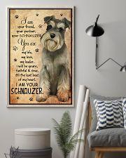 SCHNAUZER I AM YOUR SCHNAUZER POSTER 11x17 Poster lifestyle-poster-1