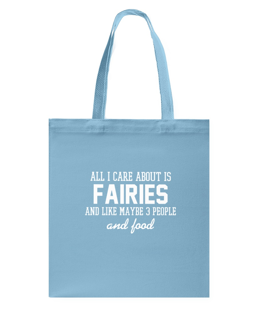All I care is Fairies Tote Bag