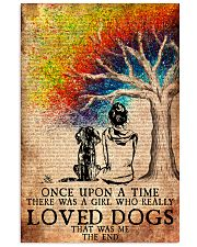 Dog Once Upon A Time A Girl Loved Dogs 11x17 Poster front