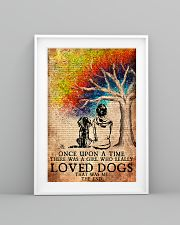 Dog Once Upon A Time A Girl Loved Dogs 11x17 Poster lifestyle-poster-5
