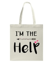 Wine I'm The Help Tote Bag front