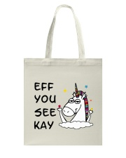 Unicorn Eff You See Kay Tote Bag thumbnail