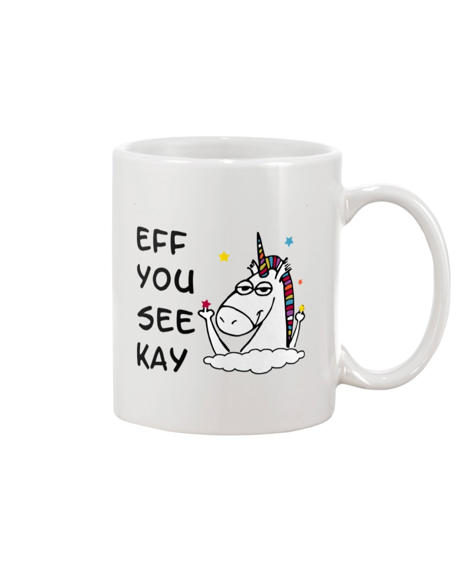 Unicorn Eff You See Kay Mug