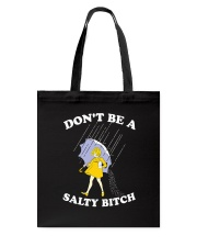 Don't be a Salty Bitch Tote Bag thumbnail