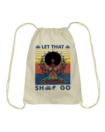 Yoga Let That Sht Go Black Girl Yoga