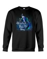 I Washed This Up Way Crewneck Sweatshirt thumbnail