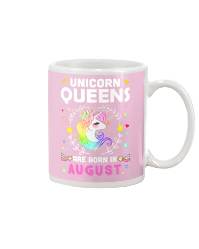 Unicorn Queens Are Born In August
