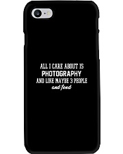 All I care about is photography Phone Case thumbnail