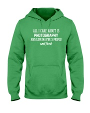 All I care about is photography Hooded Sweatshirt front
