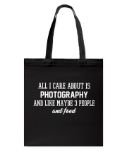 All I care about is photography Tote Bag thumbnail