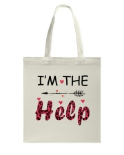 Wine I'm The Help Tote Bag thumbnail