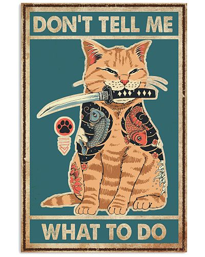 Cat Don't Tell Me What To Do