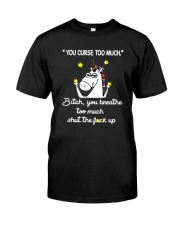 You Curse Too Much  Classic T-Shirt thumbnail
