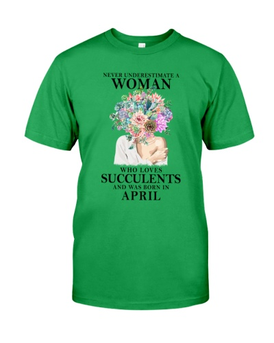 Never Underestimate A Woman Who Was Born In April