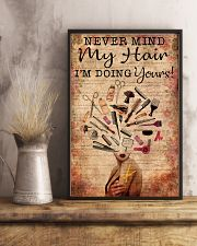 Hairstylist Never Mind My Hair I'm Doing Your 11x17 Poster lifestyle-poster-3
