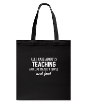 All I care about is teaching Tote Bag thumbnail
