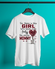 Girl - She Calls Me Mommy Classic T-Shirt lifestyle-mens-crewneck-front-3