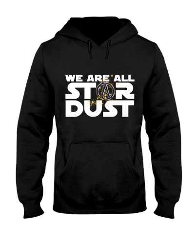 We Are All Stardust - Atheist T-Shirt