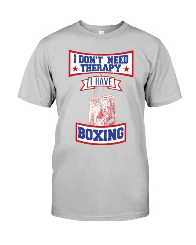I Don't Need Therapy I Have Boxing