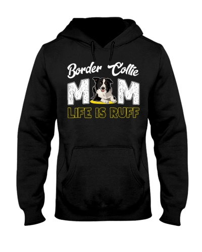 Border collie mom life is ruff