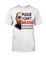 please I cant breathe Classic T-Shirt thumbnail