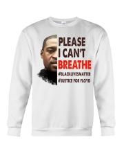 please I cant breathe Crewneck Sweatshirt front