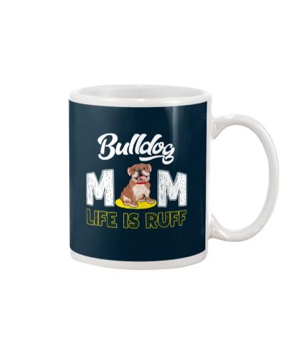 bulldog mom life is ruff
