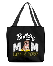 bulldog mom life is ruff All-over Tote thumbnail