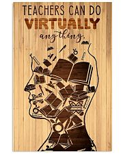 Teachers can do virtually anything 11x17 Poster front