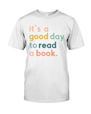 It a good day Classic T-Shirt tile