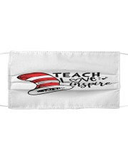 Teach Love Inspire Cloth face mask front