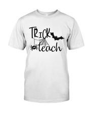 Trick teach Classic T-Shirt front