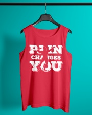 Pain Changes You T Shirt Sleeveless Tee lifestyle-unisex-tank-front-2