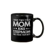 I Have Two Titles Mom And Stepmom Mug thumbnail