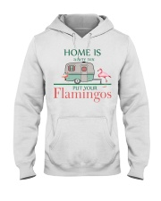 Home Is Where You Put Your Flamingos Hooded Sweatshirt thumbnail