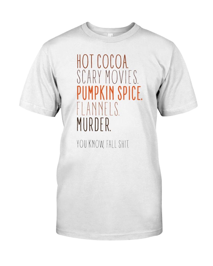 Fall Shit Classic T-Shirt