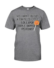 Triple Dipped in Psycho Classic T-Shirt front