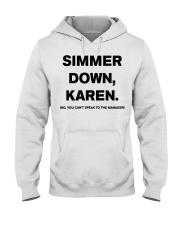 Simmer Down Karen Hooded Sweatshirt thumbnail