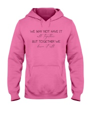 Together We Have it All Hooded Sweatshirt thumbnail
