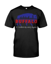 Buffalo Where My Story Begins Classic T-Shirt front