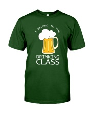 Drinking Class Classic T-Shirt front